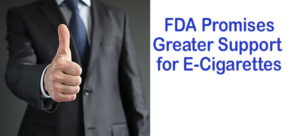 FDA Promises Greater Support for ECigarettes