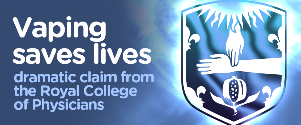 Royal College of Physicians-Vaping Saves lives